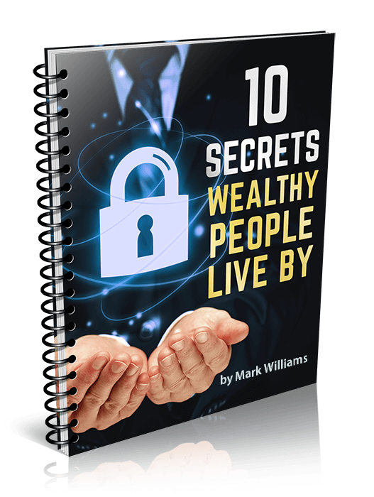 10 Secrets Wealthy People live by