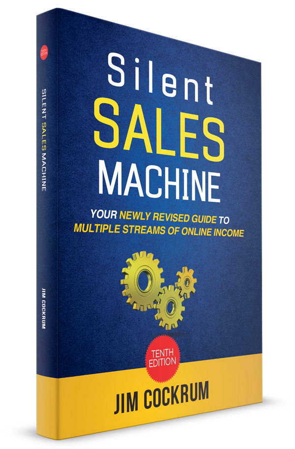 Silent Sales Machine: Newly Revised Guide to Multiple Streams of Online Income